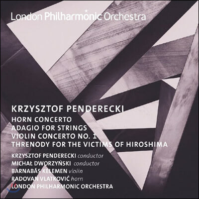 Michał Dworzynski 크시슈토프 펜데레츠키: 호른 협주곡, 현을 위한 아다지오 (Krzysztof Penderecki: Horn and Violin Concertos)