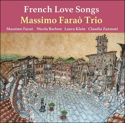 Massimo Farao' Trio (마시모 파라오 트리오) - French Love Songs