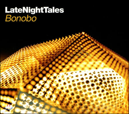 Bonobo (보노보) - Late Night Tales: Bonobo