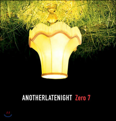 Zero 7 (제로 7) - Late Night Tales: Another Late Night - Zero 7