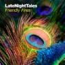 Friendly Fires (프랜들리 파이어스) - Late Night Tales: Friendly Fires [2LP]