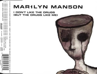Marilyn Manson - I Don't Like The Drugs