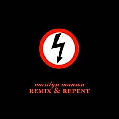 Marilyn Manson - Remix &ampamp Repent