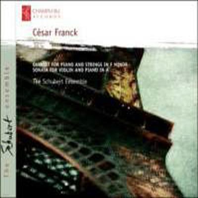 프랑크: 피아노 오중주 & 바이올린 소나타 (Franck - Piano Quintet Op.14 & Violin Sonata in A major) - Schubert Ensemble