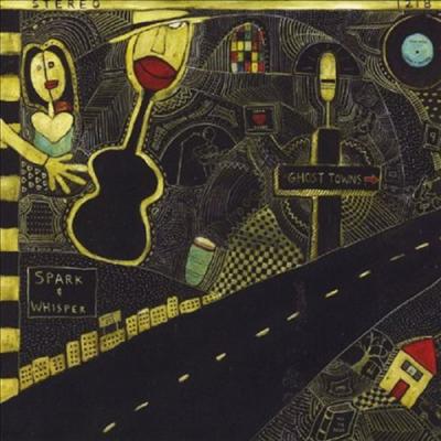 Spark & Whisper - Ghost Towns (CD)