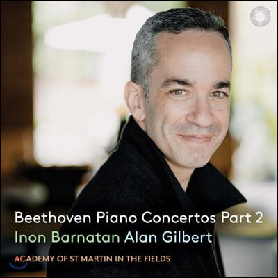 Inon Barnatan / Alan Gilbert 베토벤: 피아노 협주곡 2집 (Beethoven: Piano Concertos Part 2)