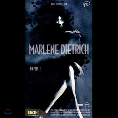 Marlene Dietrich (마를렌 디트리히) - Hippolyte