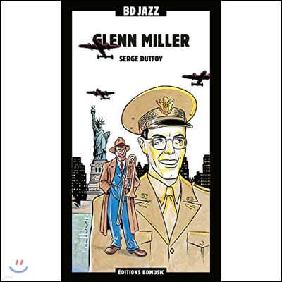 Glenn Miller (글렌 밀러) - Serge Duffoy