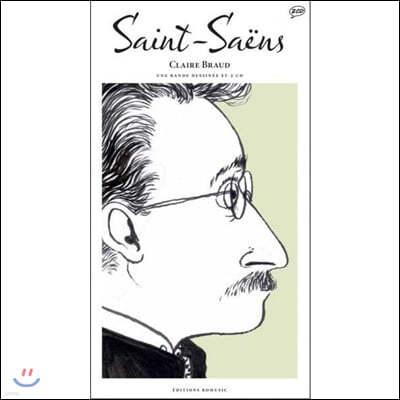 Camille Saint-Saens (카미유 생상스) - Saint-Saens