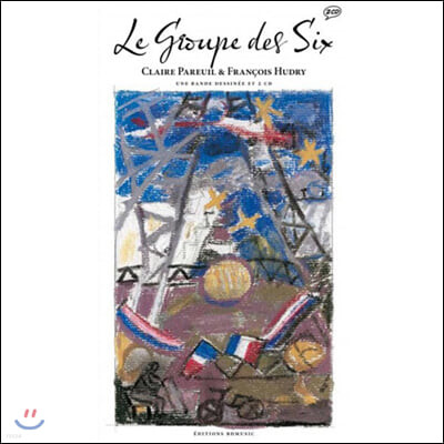 Le Groupe des Six (Illustrated by Claire Pareuil 클레어 파욜)