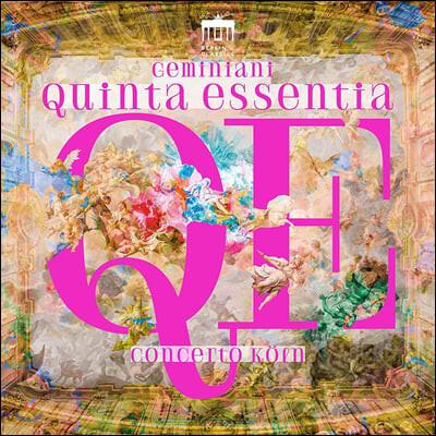 Concerto Koln 프란체스코 제미니아니: 합주 협주곡집 (Francesco Geminiani: Quinta Essentia)
