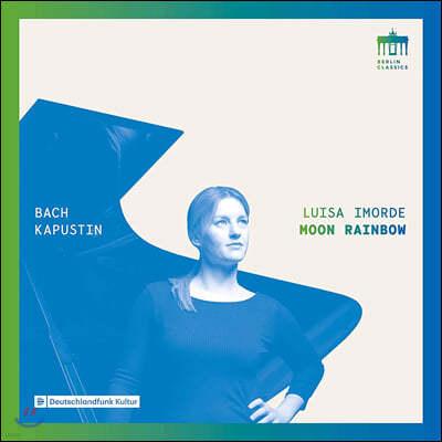 Luisa Imorde 바흐 / 카푸스틴: 문 레인보우 - 피아노 작품집 (Bach / Kapustin: Moon Rainbow)