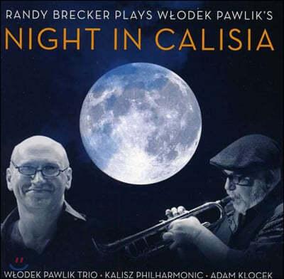 Randy Brecker (랜디 브레커) - Night In Calisia