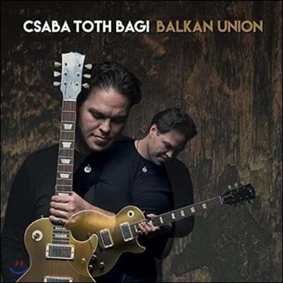 Csaba Toth Bagi (카사바 토스 바기) - Balkan Union