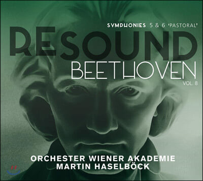 Martin Haselbock 리사운드 베토벤 8집 - 교향곡 5번 '운명', 6번 '전원' (Re-Sound Beethoven Vol.8: Symphonies Op. 67 & 68 'Pastoral')