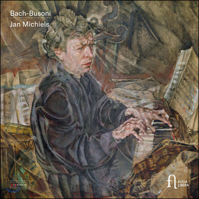 Jan Michiels 바흐-부조니: 피아노 작품집 (Bach-Busoni: Piano Works)