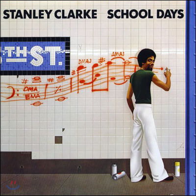 Stanley Clarke (스탠리 클락) - School Days [LP]