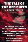 The Tale of the Red Queen and Other Stories: Legends from The Dark Design Universe
