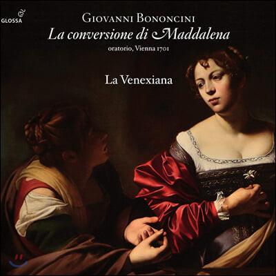 La Venexiana 조반니 바티스타 보논치니: 막달레나의 회개 (Giovanni Battista Bononcini: La Conversione Di Maddalena)