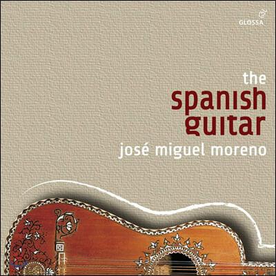 Jose Miguel Moreno 스페인의 기타 - 호세 미구엘 모레노의 글로사 레코딩 (The Spanish Guitar)