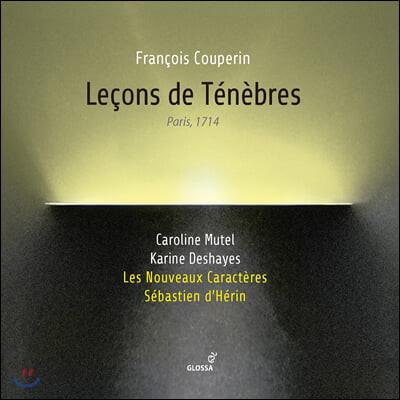 Sebastien d'Herin 루이스 / 프랑수와 쿠프랭: 르숑 드 테네브르 (Couperin: Lecons de tenebres)