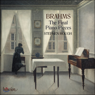 Stephen Hough 브람스: 최후의 피아노 소품집 (Brahms: The Final Piano Pieces)