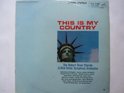LP(수입) 로버트 쇼 합창단 The Robert Shaw Chorale: This Is My Country