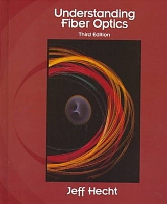 Understanding Fiber Optics (Hardcover, 3rd, Subsequent)?