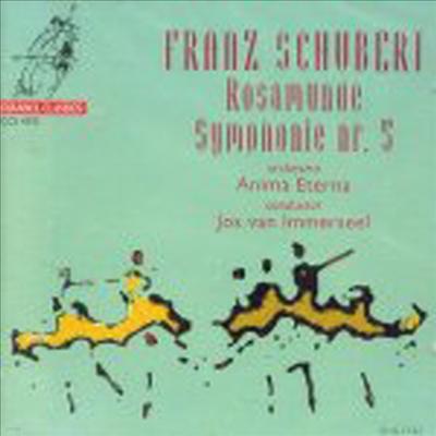 슈베르트 : 로자문데, 교향곡 5번 (Schubert : Rosamunde D.797, Symphony No.5 D.485) - Jos Van Immerseel