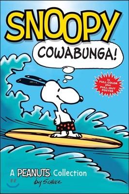 Snoopy: Cowabunga! (Peanuts Kids Book 1), Volume 1: A Peanuts Collection