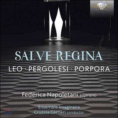 Federica Napoletani 레오나르도 레오 / 페르골레시 / 니콜라 포르포라: 살베 레지나 [성모님께 부르는 노래]