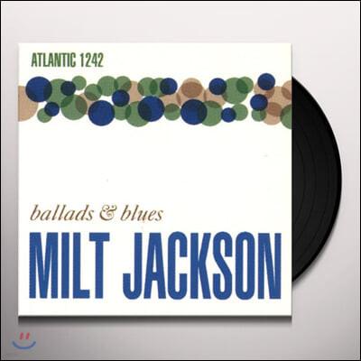 Milt Jackson (밀트 잭슨) - Ballads & Blues [LP]