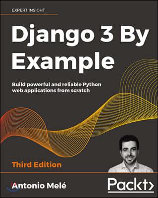 Django 3 By Example, 3/E