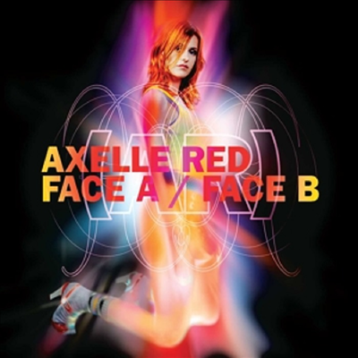 Axelle Red - Face A / Face B