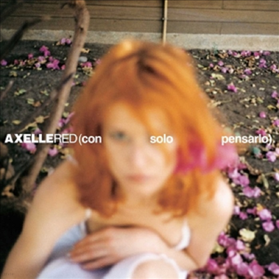 Axelle Red - Con Solo Pensarlo