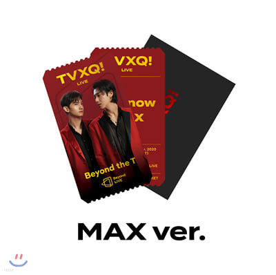 [MAX] TVXQ! Beyond LIVE Beyond the T SPECIAL AR TICKET SET