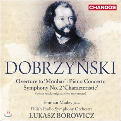 이그나시 펠리크스 도브진스키 : 몬바르 또는 해적 서곡 OP.30, 교향곡 2번, 피아노 협주곡 2번