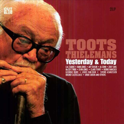 Toots Thielemans - Yesterday & Today (2LP)