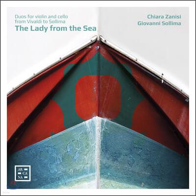 Giovanni Sollima / Chiara Zanisi 바다에서 온 여인 - 바이올린과 첼로를 위한 듀오 작품집 (The Lady from the Sea)