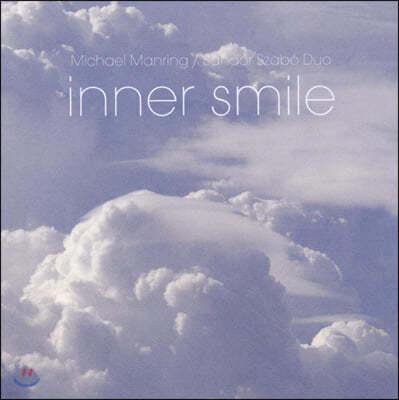 Michael Manring, Sandor Szabo (마이클 맨링, 산도르 서브) - Inner Smile