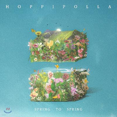 호피폴라 - Spring to Spring