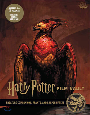 Harry Potter Film Vault: Volume 5: Creature Companions, Plants, and Shapeshifters