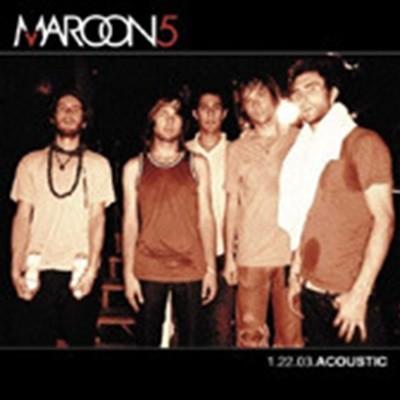 Maroon 5 / 1.22.03. Acoustic (EP)
