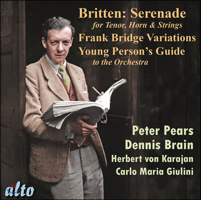 Peter Pears / Dennis Brain 브리튼: 테너, 호른 그리고 현을 위한 세레나데, 프랑크 브리지 변주곡