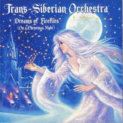 [수입] Trans-Siberian Orchestra - Dreams Of Fireflies (On A Christmas Night)