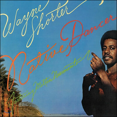 Wayne Shorter (웨인 쇼터) - Native Dancer [LP]