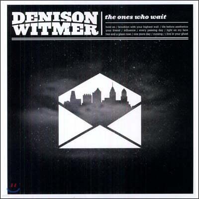 Denison Witmer (데니슨 위트머) - 9집 The Ones Who Wait