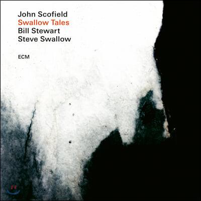 John Scofield / Bill Stewart / Steve Swallow (존 스코필드) - Swallow Tales [LP]