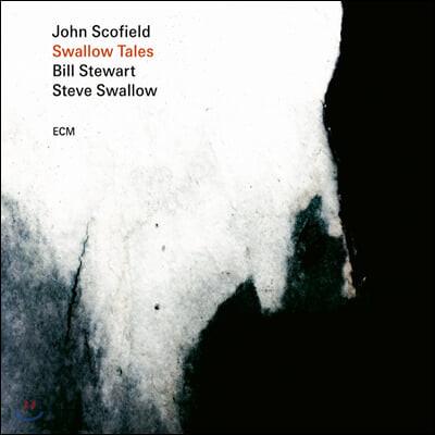 John Scofield / Bill Stewart / Steve Swallow (존 스코필드) - Swallow Tales