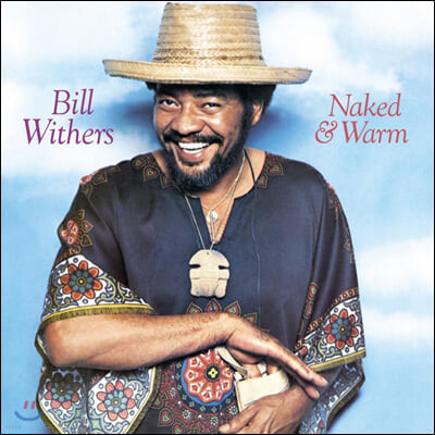 Bill Withers (빌 위더스) - 5집 Naked & Warm [LP]